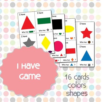 I Have Shapes and Colors Game