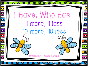 I Have, Who Has 1 more, 1 less, 10 more, 10 less