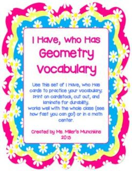 I Have, Who Has  2 Dimensional Geometry Vocabulary