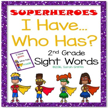 I Have, Who Has? ~ 2nd Grade Sight Word Game ~ Superheroes