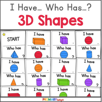 3D Shapes: I Have... Who Has...?
