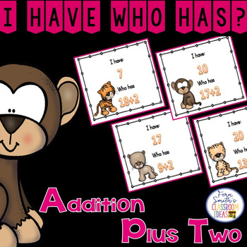 I Have, Who Has? Addition Facts - Plus Two