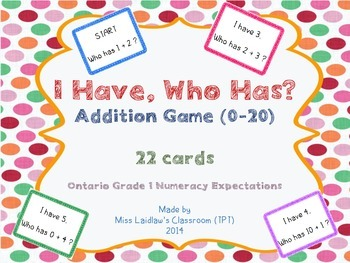 I Have, Who Has? - Addition Sums 0 to 20 {Ontario Grade 1