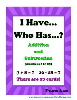 I Have... Who Has?  Addition and Subtraction (numbers to 25)