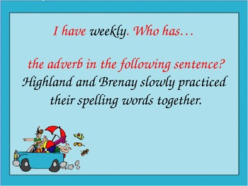 I Have, Who Has Adjectives and Adverbs