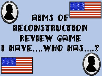I Have, Who Has? Aims of Reconstruction Review Game