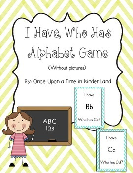 I Have, Who Has Alphabet Game