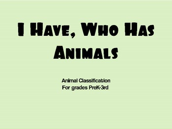 I Have, Who Has? Animal Classification