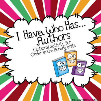 I Have, Who Has...Authors