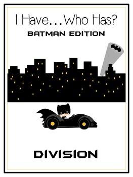 I Have Who Has - BATMAN - DIVISION - Math Folder Game
