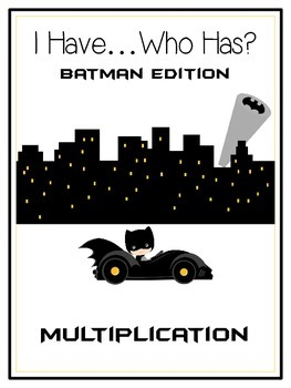 I Have Who Has - BATMAN - Multiplication - Math Folder Game