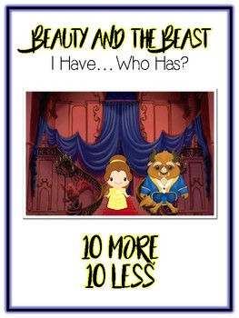 I Have Who Has - BEAUTY & the BEAST - Ten More Ten Less -