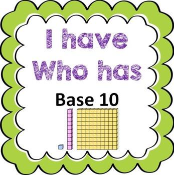 I Have Who Has - Base 10 Blocks