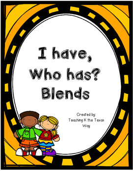 I Have, Who Has? Blends Edition