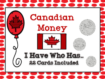 I Have Who Has Canadian Money