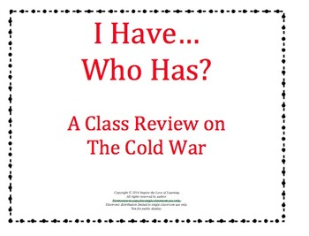 I Have... Who Has?  Cold War