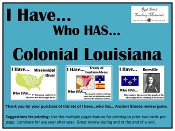 I Have..Who Has.. Colonial Louisiana