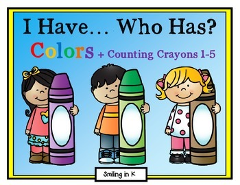 I Have Who Has Colors + Counting Crayons 1-5