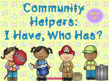 I Have/Who Has: Community Helper Edition