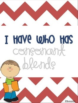 I Have Who Has Consonant Blends