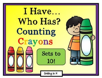 I Have Who Has Counting Crayons- Sets to 10