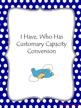I Have, Who Has, Customary Capacity Conversion
