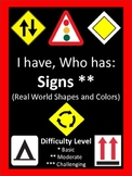 I Have, Who Has Describing Signs using Shapes and Colors -