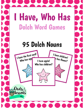 I Have, Who Has Dolch Word Games Dolch Nouns