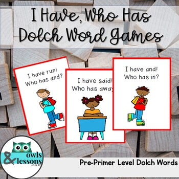 I Have, Who Has Dolch Word Games Pre-primer