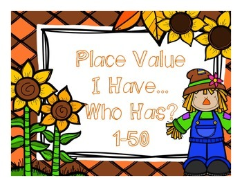I Have…Who Has? Fall Place Value 1-50