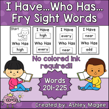 I Have Who Has Fry Words - Ninth 25 Words (Words 201-225)