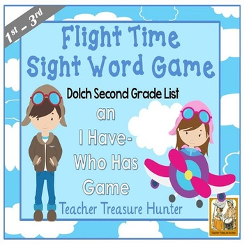 I Have - Who Has Game *Flight* Theme **2nd Grade Dolch Sig