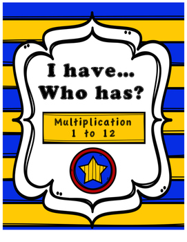 I Have Who Has Game - Multiplication Facts 1 to 12