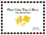 """I Have, Who Has?"" Game - Place Value - Tens and Ones (Mat"