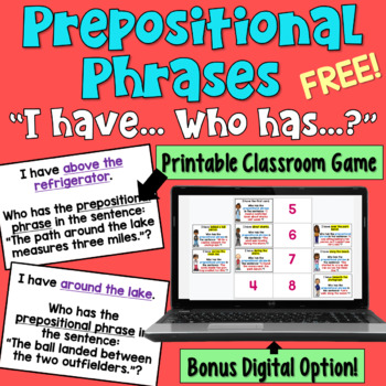 I Have... Who Has?  Game:  Prepositional Phrases