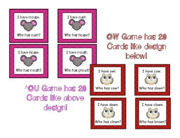 I Have, Who Has Game  SET { OW as in  Owl and OU as in Mouse}