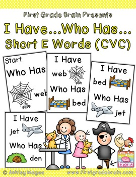 I Have Who Has Game - Short E Words (CVC)