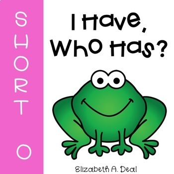 I Have, Who Has Game: Short O Edition