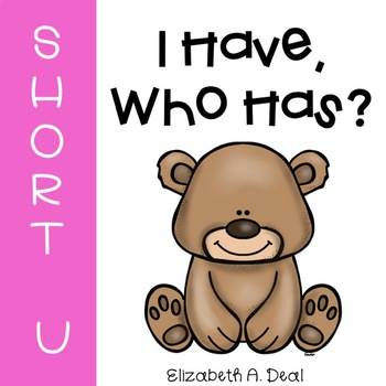 I Have, Who Has Game: Short U Edition