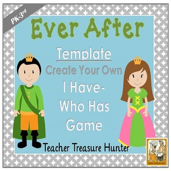 I Have - Who Has Game TEMPLATE Fairy Tale Theme **Make You