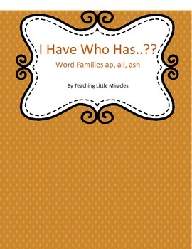 I Have, Who Has Game - Word Families ap, all, ash