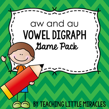 I Have, Who Has Game - vowel digraphs aw, au, etc.