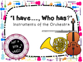 I Have, Who Has -- Instruments of the Orchestra (instrumen