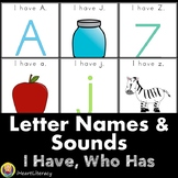 I Have Who Has Letter Naming & Letter Sounds Game