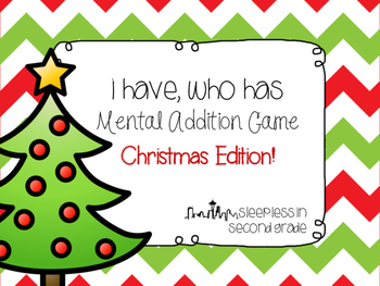 I Have Who Has Mental Addition: Christmas Edition