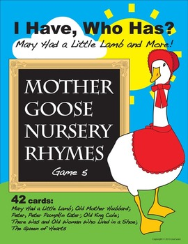 I Have, Who Has? Mother Goose Nursery Rhymes Game 5