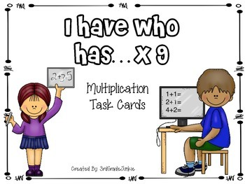 Multiplication Game - I Have Who Has - x9