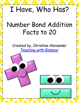 I Have Who Has Number Bond Addition Facts to 20 Includes 5