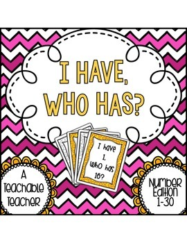I Have Who Has Numbers 1-30 {Engaging Card Game}