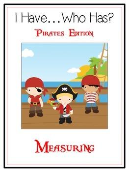 I Have Who Has - PIRATES - A Nonstandard Measuring Math Fo